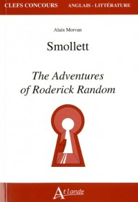 Smollett : The Adventures of Roderick Random