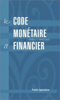 Le code monétaire et financier : Partie législative