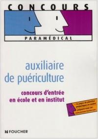 Auxiliaire de puériculture : Concours d'entrée en école et en institut