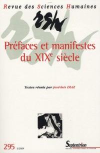 Revue des Sciences Humaines, N° 295/3/2009 : Préfaces et manifestes du XIXe siècle