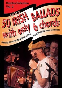 Play Fifty Irish Ballads With Only Six Chords: Volume Two. Partitions pour Paroles et Accords