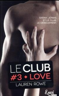 Love version poche: Le club _ volume 3