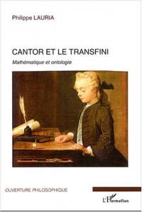 Cantor et le transfini : Mathématique et ontologie