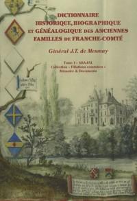 Dictionnaire historique, biographique et généalogique des anciennes familles de Franche-Comté (Filiations comtoises)