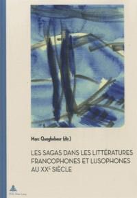 Les sagas dans les littératures francophones et lusophones au XXe siècle