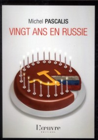 Vingt ans en russie
