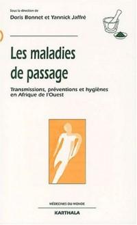 Les Maladies de passage : Transmissions, préventions et hygiènes en Afrique de l'Ouest