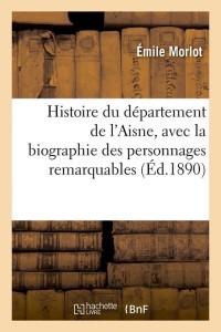Histoire du Département de l Aisne  ed 1890