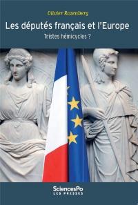 Les députés français et l'Europe. Tristes hémicycles ?