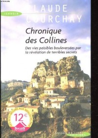Chronique des collines - des vies paisible bouleversees par la revelation de terribles secrets