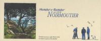 Humeur et rumeur sur l'île de Noirmoutier