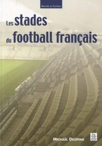 Les stades du football français