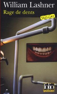 Rage de Dents (une Enquete de Victor Carl)