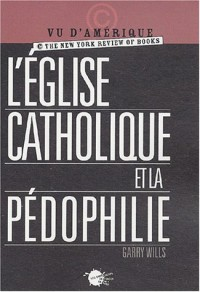 L'église catholique et la pédophilie
