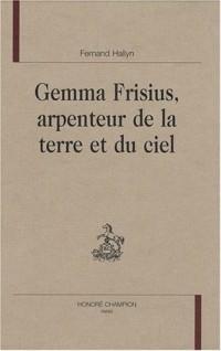 Gemma Frisius, arpenteur de la terre et du ciel