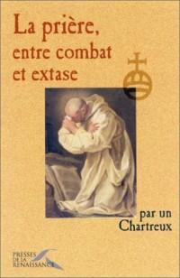 La Prière, entre combat et extase