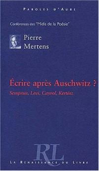 Écrire après Auschwitz ?