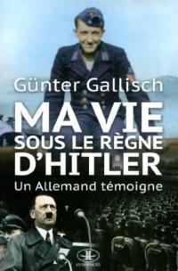 Ma vie sous le règn d'Hitler