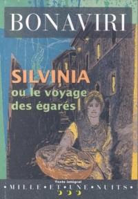 Silvinia ou Le voyage des égarés
