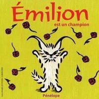 Emilion est un champion