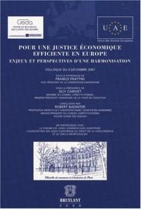 Pour une justice économique efficiente en Europe : Enjeux et perspectives d'une harmonisation