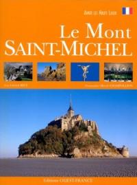 Aimer les hauts lieux du Mont Saint-Michel