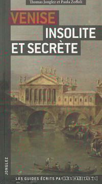 Venise insolite et secrète