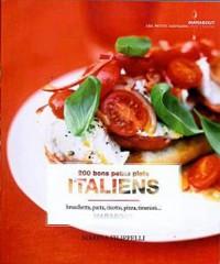 200 bons petits plats venus d'Italie