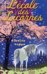 L'école des Licornes, Tome 1 : Rentrée magique