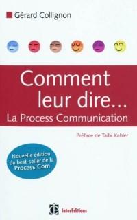 Comment leur dire... La Process Communication