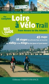 La Loire à vélo de Nevers à la mer : en Anglais