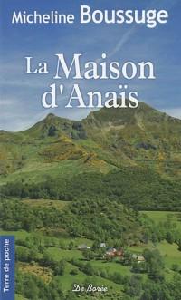 Maison d'Anais (la)