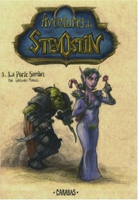 Aventures de Stevostin, Tome 1 : La Porte Sombre