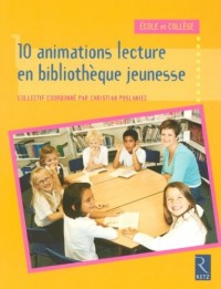 Dix animations lecture en bibliothèque jeunesse