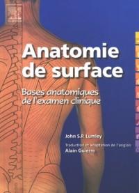 Anatomie de surface : Bases anatomiques de l'examen clinique