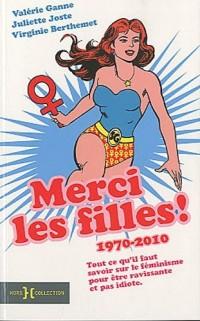 Merci les filles ! : 1970-2010