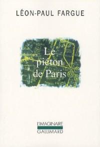 Le piéton de Paris : Suivi de D'après Paris (1CD audio)