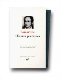 Lamartine : Oeuvres poétiques