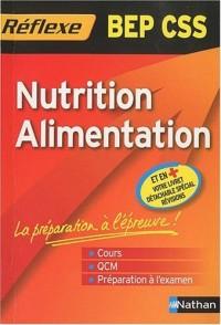 Mémo Réflexe Nutrition Alimentation - BEP CSS