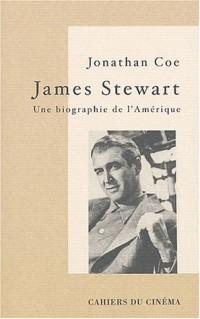 James Stewart, une biographie de l'Amérique