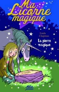 Ma Licorne magique, Tome 3 : La pierre magique