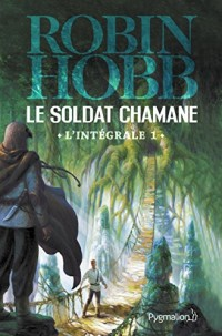 Le Soldat chamane - L'Intégrale 1 (Tomes 1 et 2): La Déchirure - Le Cavalier rêveur  width=