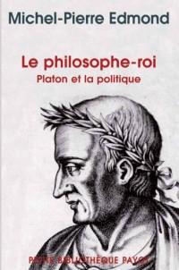 Le philosophe-roi : Platon et la politique