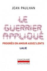 Le Guerrier appliqué - Progrès en amour assez lents - Lalie [Poche]