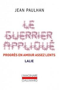 Le Guerrier appliqué - Progrès en amour assez lents - Lalie