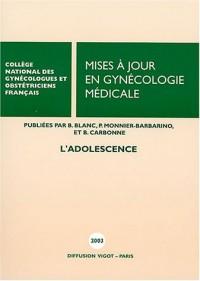 Mises à jour en gynécologie médicale : L'adolescence