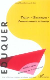 Dossier Handicaper Education Corporelle et Handicap