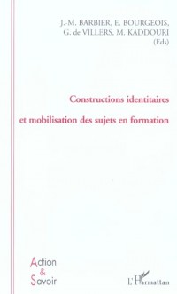 Constructions Identitaires et Mobilisation des Sujets en for