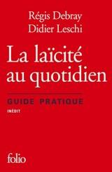 La laïcité au quotidien: Guide pratique [Poche]