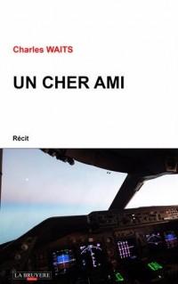 Un cher Ami